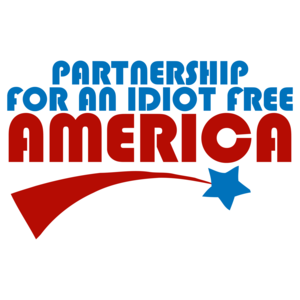Partnership For An Idiot Free America