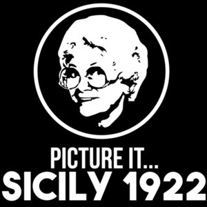 Picture It... Sicily 1922 Golden Girls Dorothy -