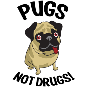 Pugs Not Drugs Funny