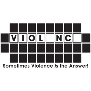 Sometimes Violence Is The Answer Funny