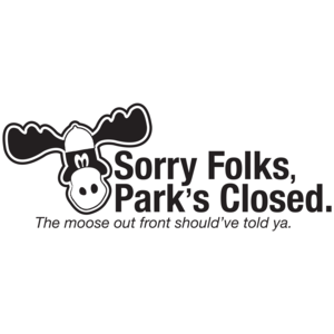 Sorry Folks Park's Closed National Lampoon's Vacation