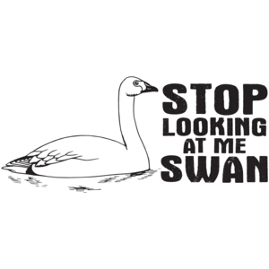 Stop Looking At Me Swan - Billy Madisont-shirt