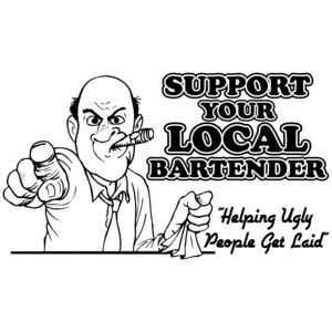 Support Your Local Bartender