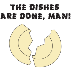 The Dishes Are Done, Man! - Don't Tell Mom The Babysitter's Dead