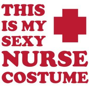 This is my sexy nurse costume