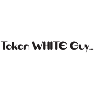 Token White Guy