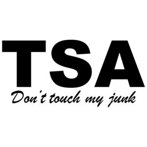 Tsa - Don't Touch My Junk