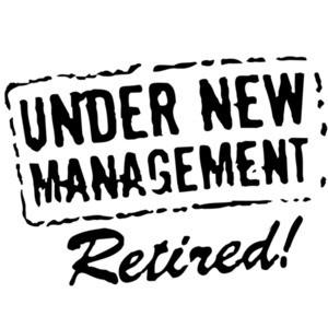 Under New Management. Retired.