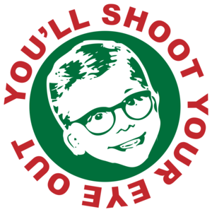 You'll Shoot Your Eye Out - Christmas Story