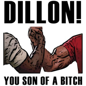 Dillon! You son of a bitch - Predator - Arnold Schwarzenegger