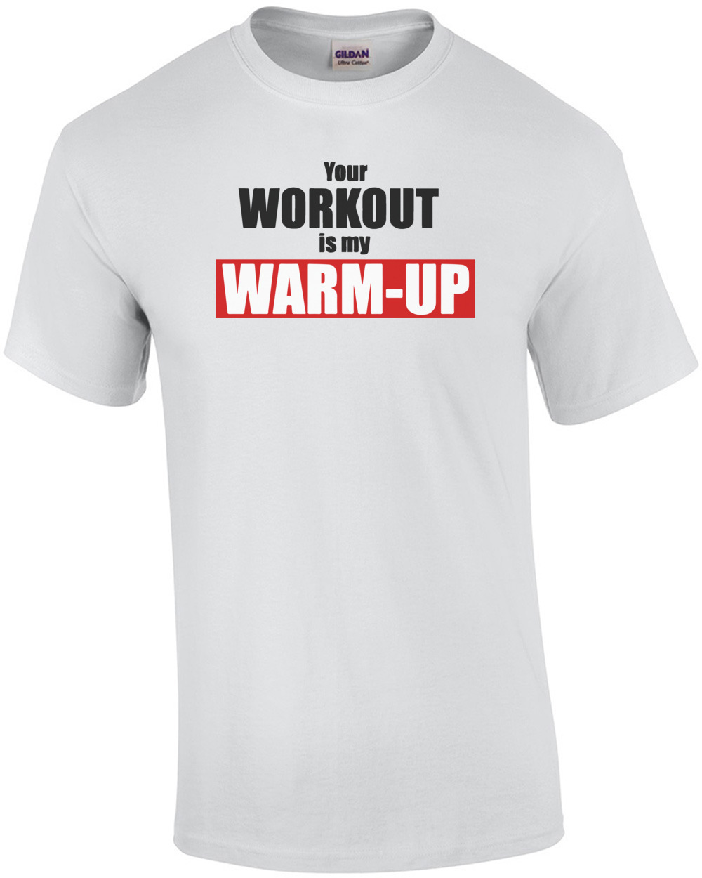 Your Workout Is My Warm Up Funny Exercise